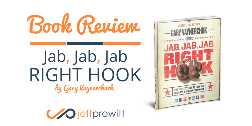 Jab, Jab, Jab, Right Hook - Book Review